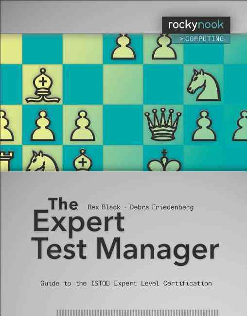 The Expert Test Manager By Black, Rex/ Friedenberg, Debra